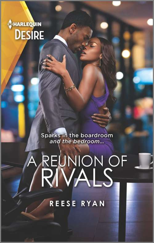 A Reunion of Rivals: A Reunion Of Rivals (the Bourbon Brothers) / One Last Kiss (kiss And Tell) (The Bourbon Brothers #4)