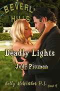 To Kill A Songbird: Deadly Lights (Mcwinter Confidential Ser. #Vol. 1)