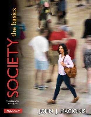 Society: The Basics (Thirteenth Edition)