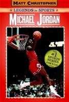 Michael Jordan (Legends in Sports Series)