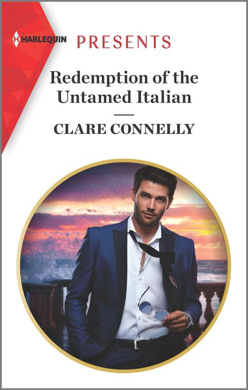 Redemption of the Untamed Italian: Bound By My Scandalous Pregnancy / Redemption Of The Untamed Italian (Mills And Boon Modern Ser.)