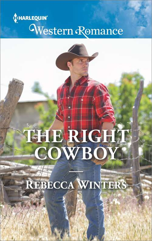 The Right Cowboy: Snowbound With Her Hero / Snowbound Bride-to-be / Snowbound Cowboy / Snowbound With A Prince / Snowbound Reunion / Snowbound With Mr Right / The Snow-kissed Bride / Snowed In With The Boss (Wind River Cowboys Ser. #1)