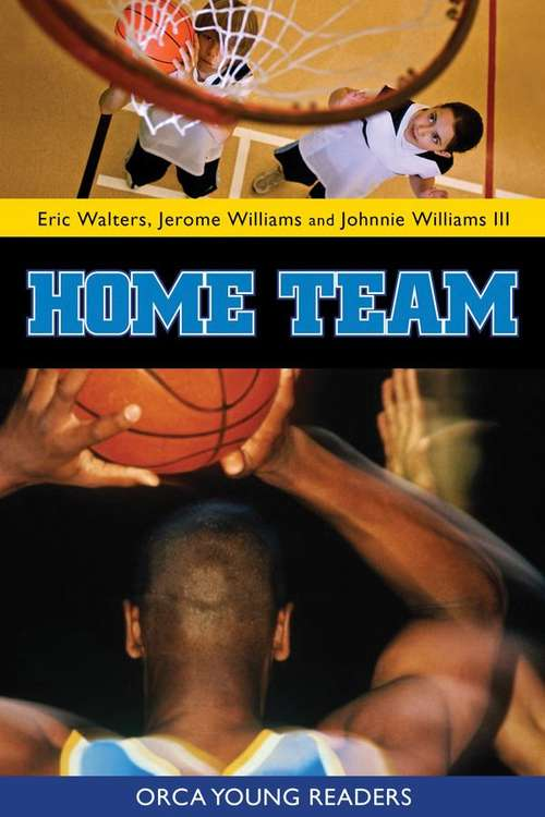 Home Team (Orca Young Readers)
