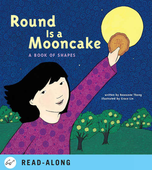 Round is a Mooncake: A Book of Shapes (Multicultural Shapes And Colors Ser.)