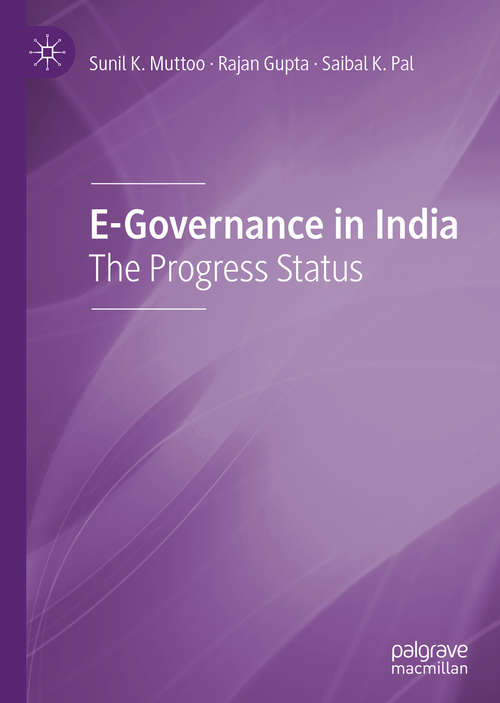 E-Governance in India: The Progress Status