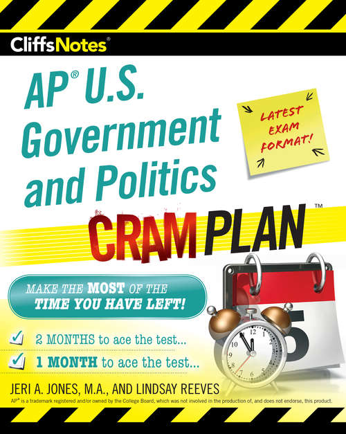 CliffsNotes AP U.S. Government and Politics Cram Plan
