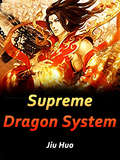 Supreme Dragon System: Volume 10 (Volume 10 #10)