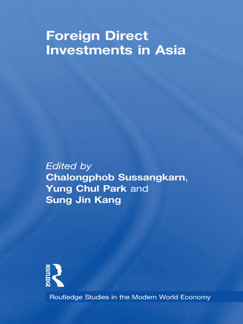 Foreign Direct Investments in Asia (Routledge Studies in the Modern World Economy)