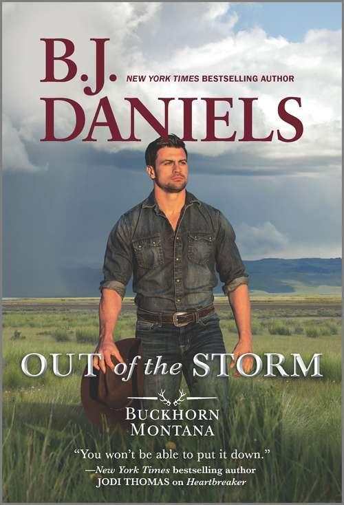 Out of the Storm (A Buckhorn, Montana Novel #1)