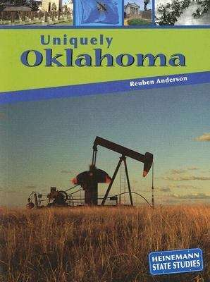 Uniquely Oklahoma (Heinemann State Studies)