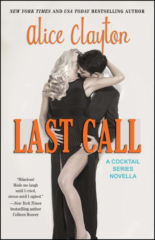 Last Call (The Cocktail Series #5)