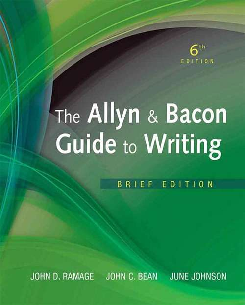 The Allyn and Bacon Guide to Writing (Brief 6th Edition)