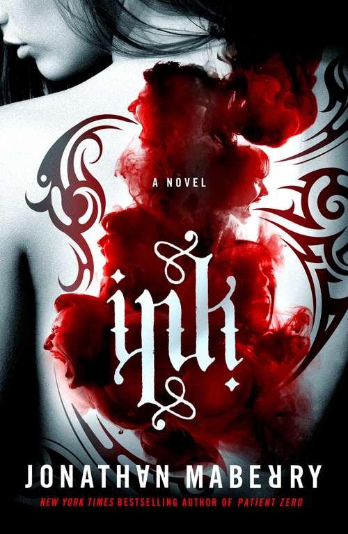 Ink: A Novel