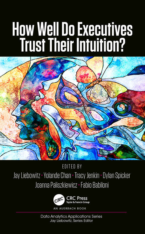 How Well Do Executives Trust Their Intuition (Data Analytics Applications)