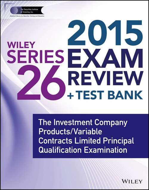 Wiley Series 26 Exam Review 2015 + Test Bank