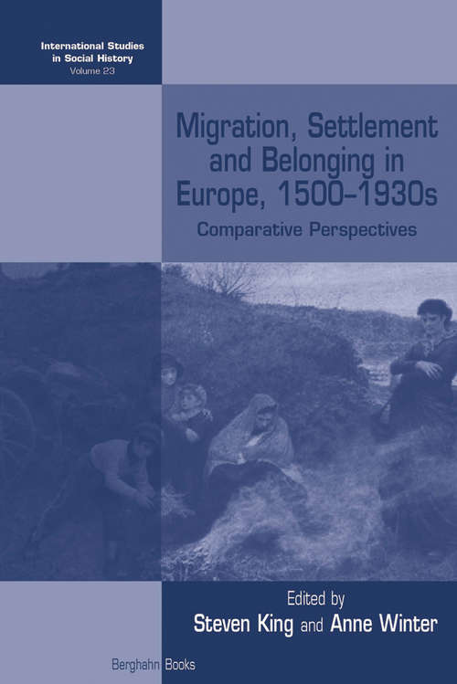Migration, Settlement and Belonging in Europe, 1500-1930s
