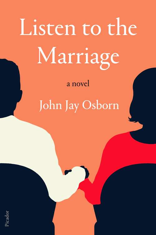 Listen to the Marriage: A Novel