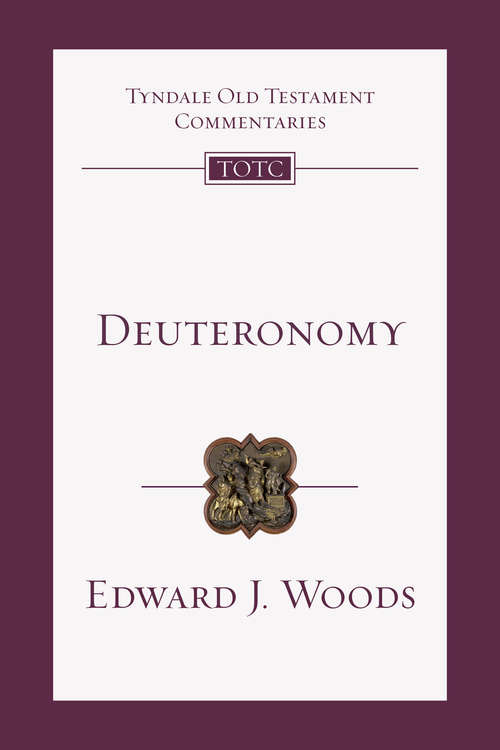Deuteronomy (Tyndale Old Testament Commentaries #5)