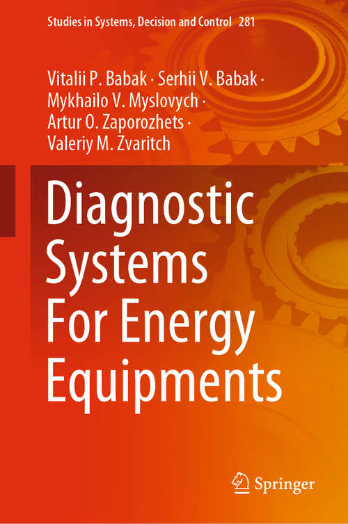 Diagnostic Systems For Energy Equipments (Studies in Systems, Decision and Control #281)