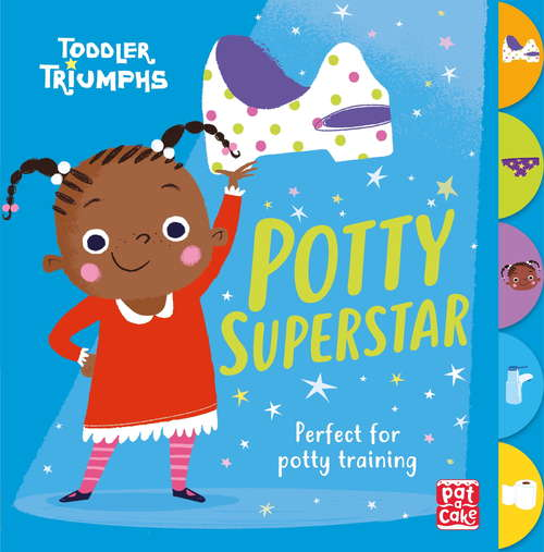 Potty Superstar: A potty training book for girls (Toddler Triumphs #3)
