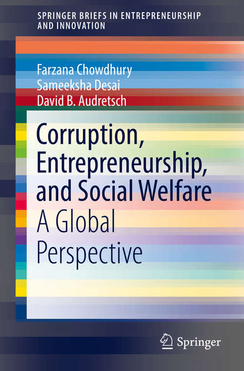 Corruption, Entrepreneurship, and Social Welfare: A Global Perspective (SpringerBriefs in Entrepreneurship and Innovation)