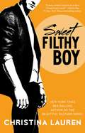 Sweet Filthy Boy (Wild Seasons #1)