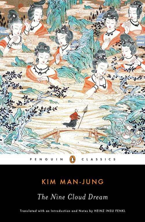 The Nine Cloud Dream: A Story Of The Times Of The Tangs Of China About 840 A. D - Primary Source Edition