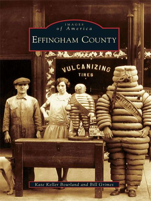 Effingham County (Images of America)