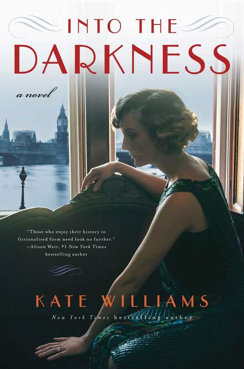 Into the Darkness: A Novel (The Storms of War #3)