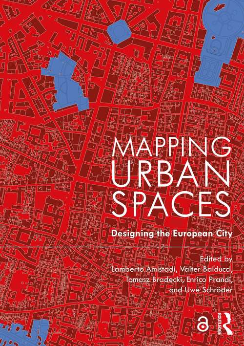 Mapping Urban Spaces: Designing the European City