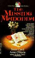 The Missing Madonna: A Sister Mary Helen Mystery (Sister Mary Helen Mysteries #3)