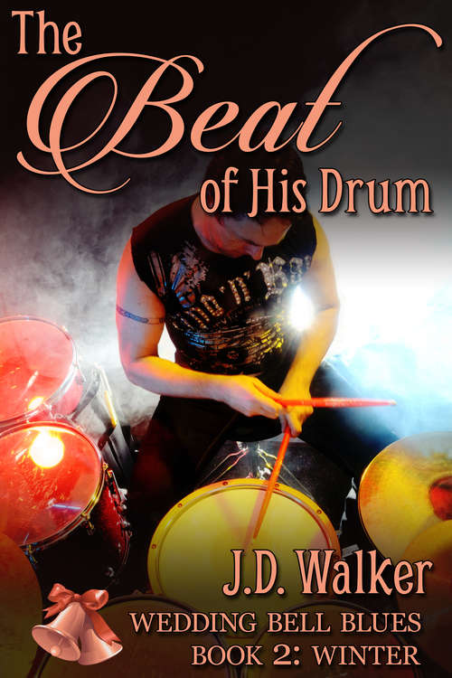 The Beat of His Drum (Wedding Bell Blues #2)