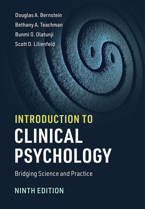 Introduction to Clinical Psychology: Bridging Science and Practice (Mysearchlab Series 15% Off Ser.)