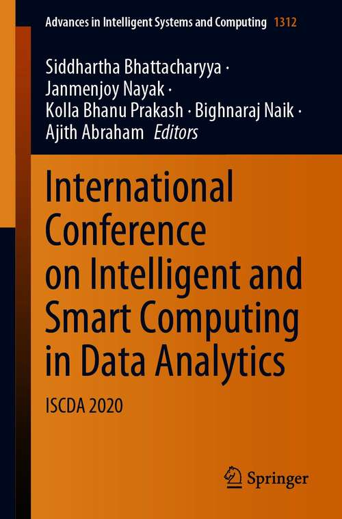 International Conference on Intelligent and Smart Computing in Data Analytics: ISCDA 2020 (Advances in Intelligent Systems and Computing #1312)
