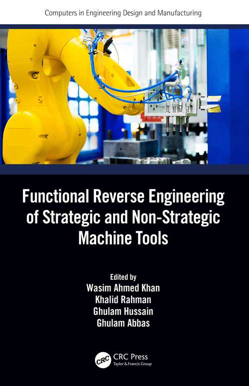 Functional Reverse Engineering of Strategic and Non-Strategic Machine Tools (Computers in Engineering Design and Manufacturing)