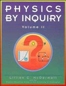 Physics by Inquiry: An Introduction to Physics and the Physical Sciences, Vol. 2