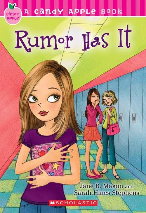 Rumor Has It (Candy Apple Book #23)