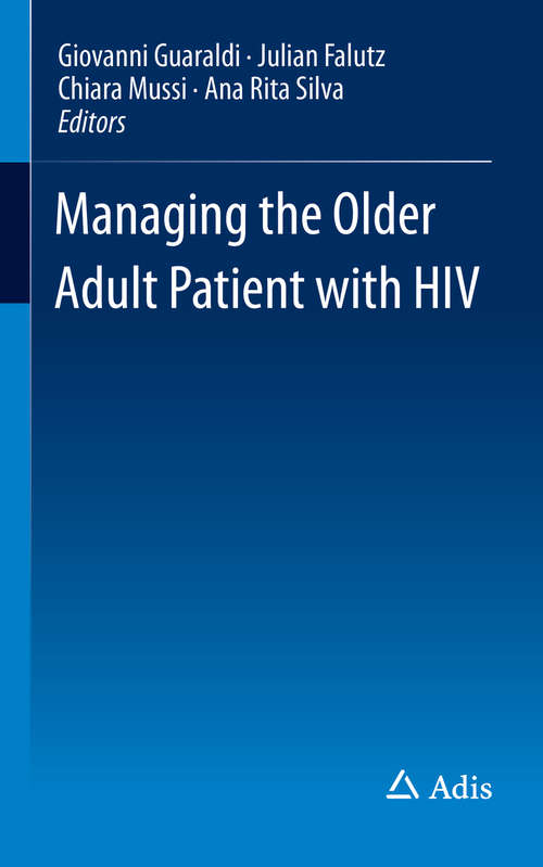 Managing the Older Adult Patient with HIV