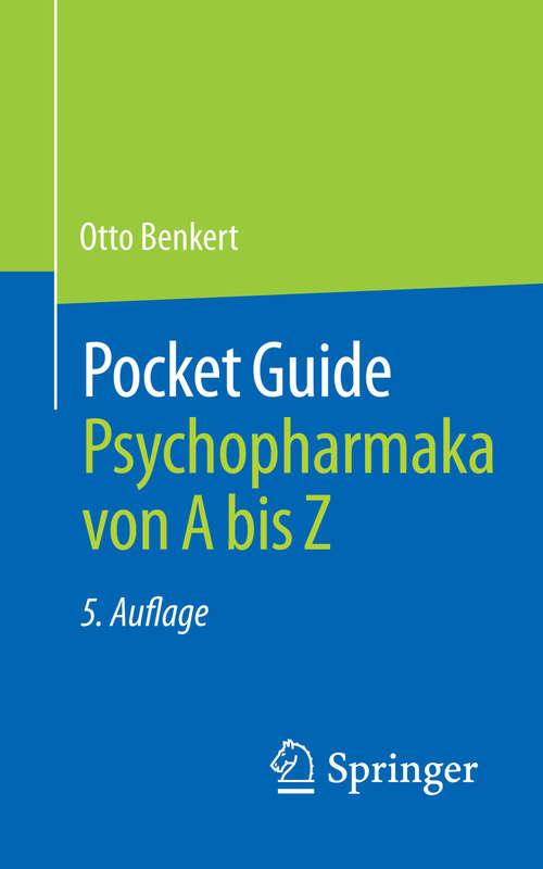 Pocket Guide Psychopharmaka von A bis Z: Von A Bis Z
