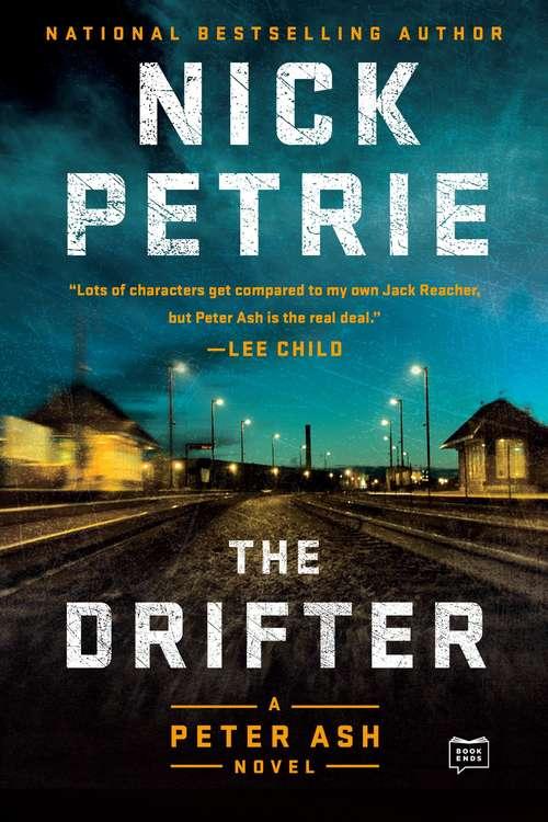 The Drifter (A Peter Ash Novel #1)