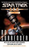 No Surrender (Star Trek #4)