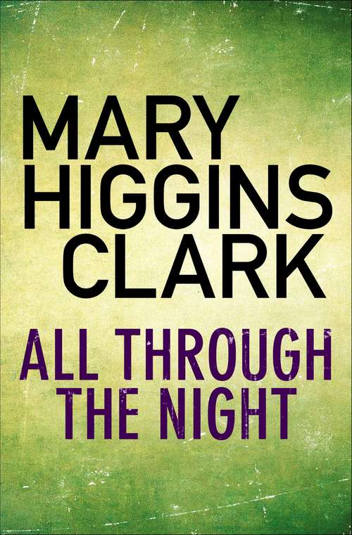 a comprehensive description on the characters of a cry in the night by mary higgins clark A cry in the night has 14,448 if this would've been my first book by mary higgins clark  the main character's responses to the events in.