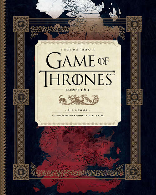 Inside HBO's Game of Thrones: Seasons 3 And 4