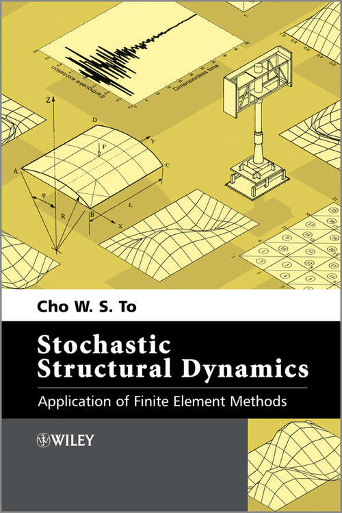 Stochastic Structural Dynamics