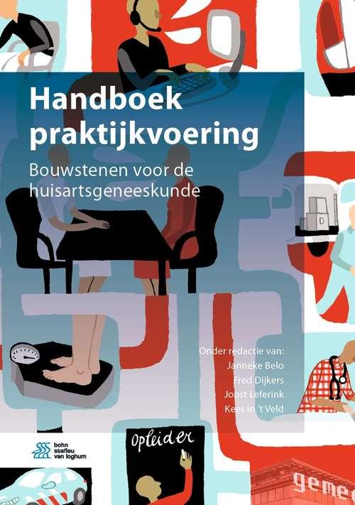 Handboek praktijkvoering: Bouwstenen voor de huisartsgeneeskunde