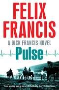 Pulse (A\dick Francis Novel Ser.)