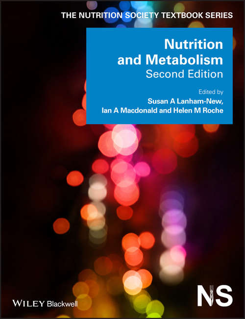 Nutrition and Metabolism (The Nutrition Society Textbook #5)