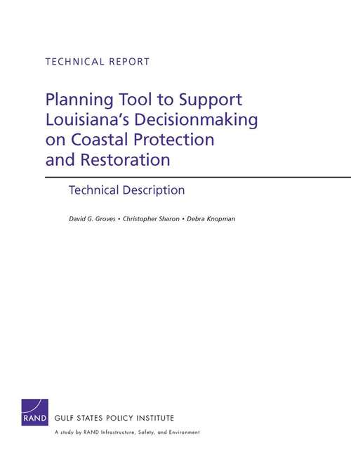 Planning Tool to Support Louisiana's Decisionmaking on Coastal Protection and Restoration