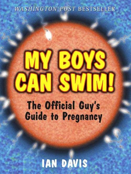 My Boys Can Swim!