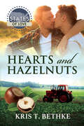 Hearts and Hazelnuts (States Of Love #32)
